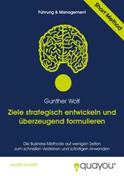 Fachbücher Gunther Wolf Ziele strategisch entwickeln und überzeugend formulieren