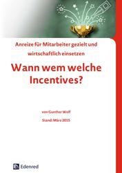 Fachbücher Anreize für Mitarbeiter gezielt und wirtschaftlich einsetzen